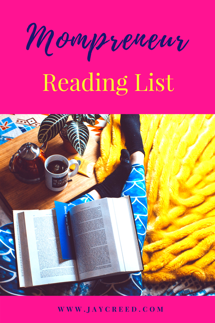 Mompreneur Reading List | I sharing a list of books to add to your summer reading list. Some I've read, some I've read twice, some are on my list to read.
