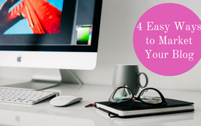 4 Easy Ways to Market Your Blog