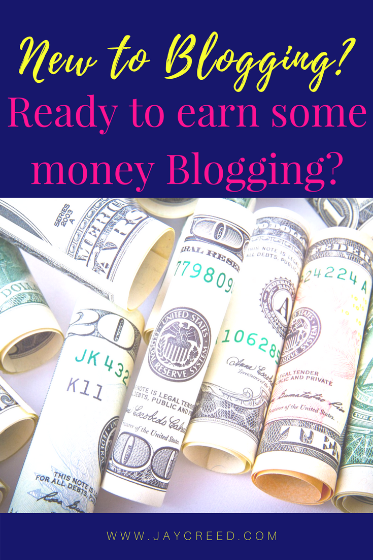 Are you new to blogging? Ready to earn some money blogging?