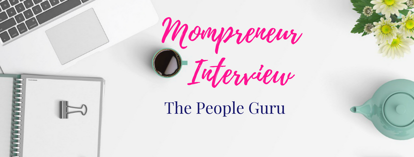 Mompreneur Interview: The People Guru