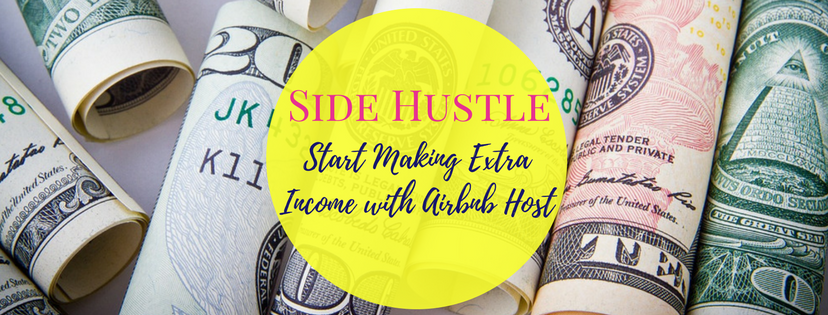 Side Hustle: Start Making Extra Income with Airbnb Host