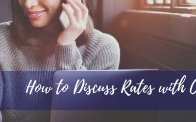 How to Discuss Rates with Confidence