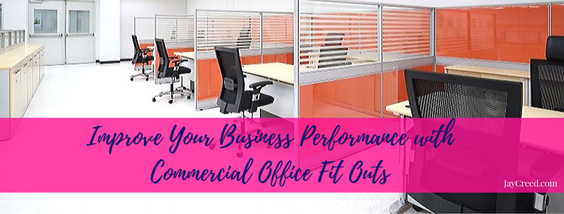 Improve Your Business Performance with Commercial Office Fit Out