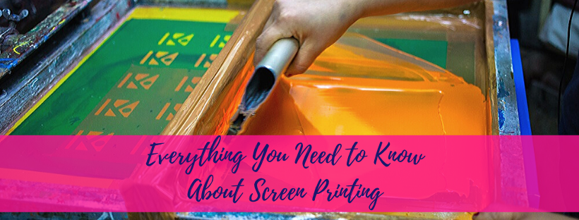 Everything You Need to Know About Screen Printing